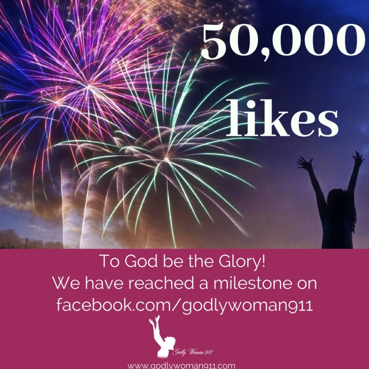 50,000 likes on @GodlyWoman911 Facebook page